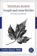 Joseph und seine Brüder - Thomas Mann