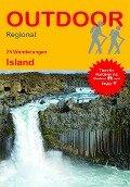 25 Wanderungen Island - Erik Van De Perre