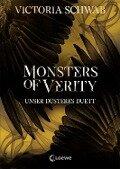 Monsters of Verity - Unser düsteres Duett - Victoria Schwab