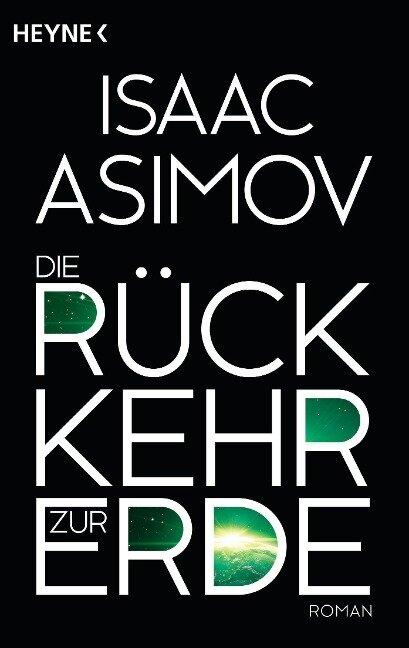 Die Rückkehr zur Erde - Isaac Asimov