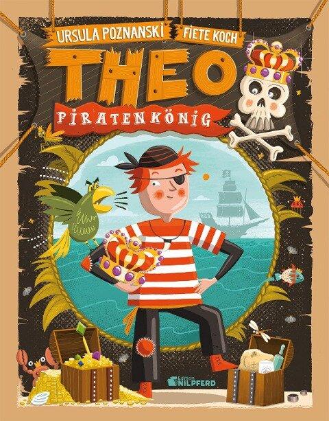 Theo Piratenkönig - Ursula Poznanski