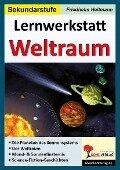 Lernwerkstatt Weltraum - Friedhelm Heitmann