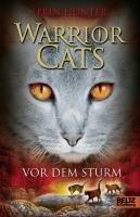 Warrior Cats.Staffel 01/4. Vor dem Sturm - Erin Hunter