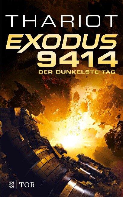 Exodus 9414 - Der dunkelste Tag - Thariot