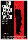 Der Staat gegen Fritz Bauer -