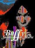 The Documentary-A Multi-Medi - Buffy Sainte-Marie