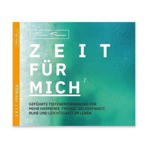ZEIT FÜR MICH - Benita Brunner