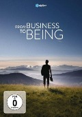 From Business to Being -