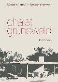 Chalet Grunewald - Bernhard Hagemeyer