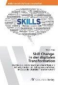 Skill Change in der digitalen Transformation - Ursula Daepp