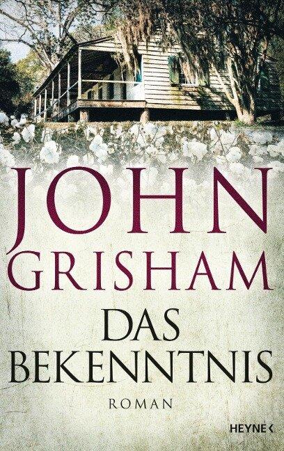 Das Bekenntnis - John Grisham