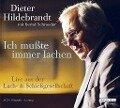 Ich mußte immer lachen - Bernd Schroeder, Dieter Hildebrandt