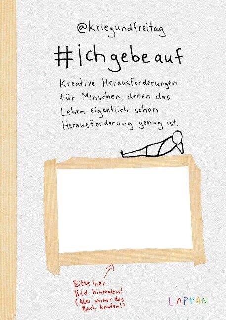 #ichgebeauf - @Kriegundfreitag