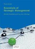 Essentials of Strategic Management - Thomas Wunder