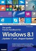 Das große Franzis Handbuch für Windows 8.1 - Christian Immler