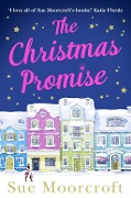 The Christmas Promise: The cosy Christmas book you won't be able to put down! - Sue Moorcroft