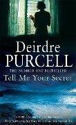 Tell Me Your Secret - Deirdre Purcell