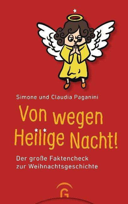Von wegen Heilige Nacht! - Simone Paganini, Claudia Paganini