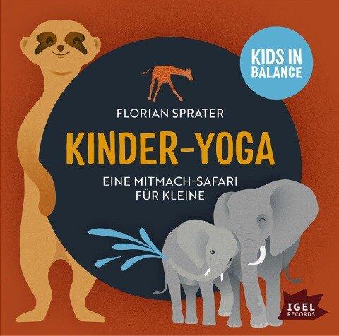 Kinder-Yoga- Eine Mitmach-Safari für Kleine - Florian Sprater
