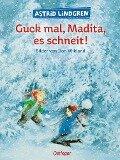 Guck mal Madita, es schneit - Astrid Lindgren, Ilon Wikland