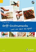 Orff-Instrumente und wie man sie spielt - Micaela Grüner
