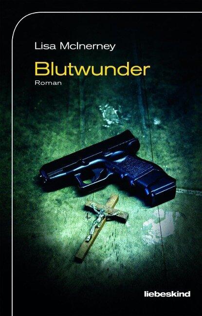 Blutwunder - Lisa Mcinerney, Werner Löcher-Lawrence