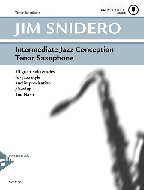 Intermediate Jazz Conception Tenor Saxophone - Jim Snidero