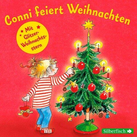 Conni feiert Weihnachten. Mit tollem Conni-Glitzerstern - Liane Schneider
