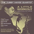 A Little Workout - 'Live' At The Little Theatre - The Tubby Hayes Quartet