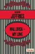 Mallorca - My Love - Roderic Jeffries