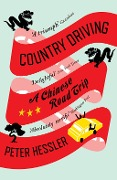 Country Driving - Peter Hessler