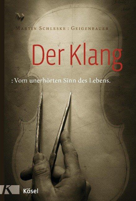 Der Klang - Martin Schleske