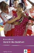 Bend it like Beckham. Schullektüre - Narinder Dhami