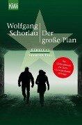Der große Plan - Wolfgang Schorlau