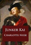 Junker Kai - Charlotte Niese