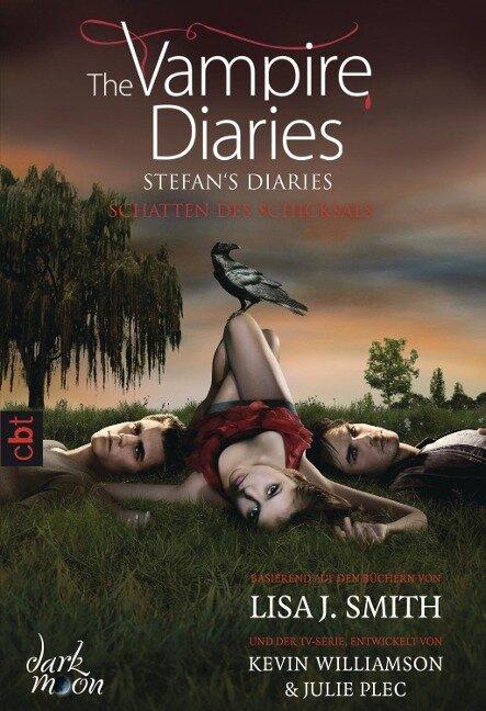 The Vampire Diaries 05 - Stefan's Diaries - Schatten des Schicksals - Lisa J. Smith