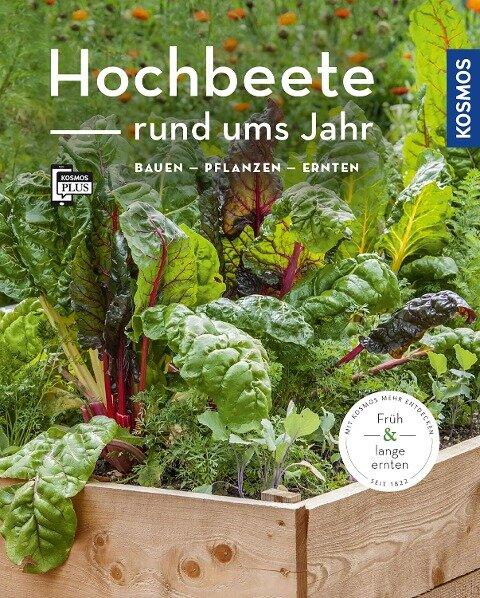 Hochbeete rund ums Jahr (Mein Garten) - Melanie Grabner