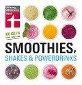 Smoothies, Shakes & Powerdrinks - Astrid Büscher