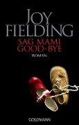 Sag Mammi goodbye - Joy Fielding