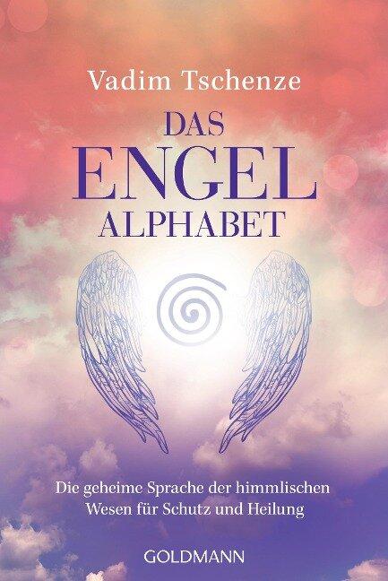 Das Engel-Alphabet - Vadim Tschenze