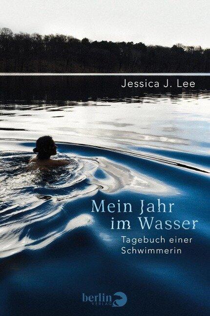 Mein Jahr im Wasser - Jessica J. Lee