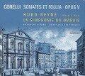 Sonates Et Follia-Opus V - Hugo/La Simphonie Du Marais Reyne