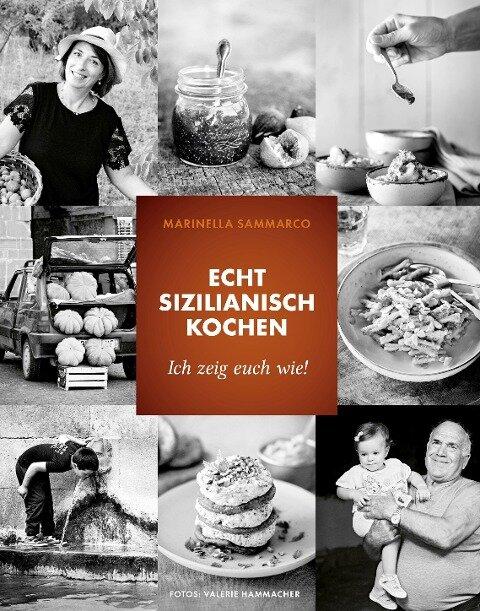 Echt sizilianisch kochen - Marinella Sammarco, Natascha Ziltz