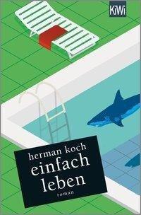 Einfach leben - Herman Koch