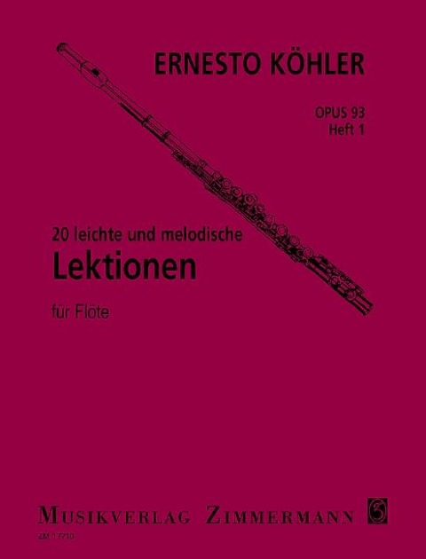 20 leichte und melodische Lektionen op. 93 Heft 1 für Flöte solo - Ernesto Köhler