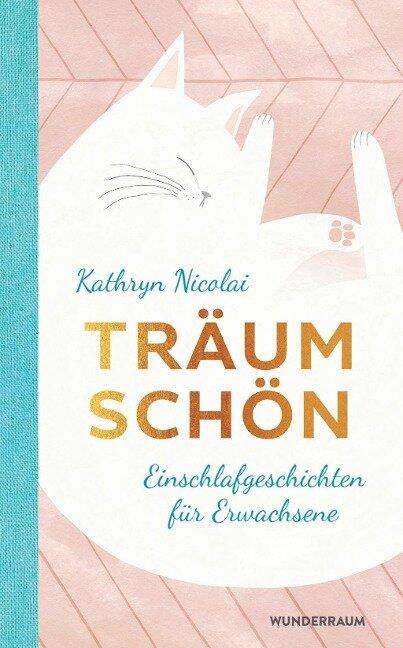 Träum schön - Kathryn Nicolai