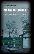 Nordpunkt - Wilfried Bremermann
