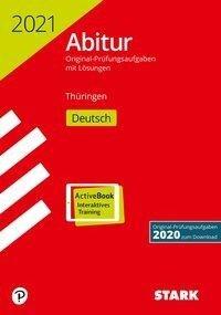 STARK Abiturprüfung Thüringen 2021 - Deutsch -