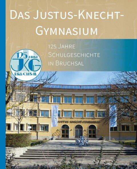 Das Justus-Knecht-Gymnasium