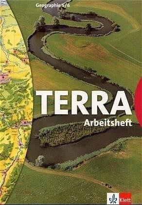 TERRA Erdkunde für Grundschulen Arbeitsheft Klasse 5./6. Klasse.für Berlin, Brandenburg, Mecklenburg-Vorpommern, Thüringen -